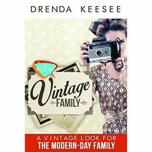 The-New-Vintage-A-Vintage-Look-for-the-Modern-Day-Fami-Paperback-NEW-Drenda-K