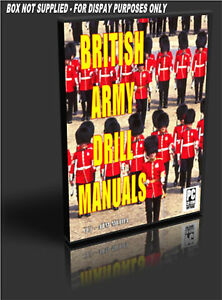 BRITISH ARMY DRILL MANUALS ON EASY TO USE AUTORUN PCCD