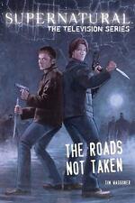 Supernatural, the Television Series: The Roads Not Taken, Waggoner, Tim