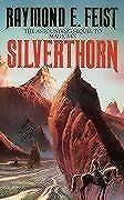Silverthorn (Riftwar Saga) By Raymond E. Feist. 9780586064177