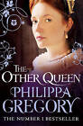 The Other Queen by Philippa Gregory (Paperback, 2008)