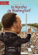 ¿Qué Fue la Marcha de Washington? by Kathleen Krull (2016, Paperback)