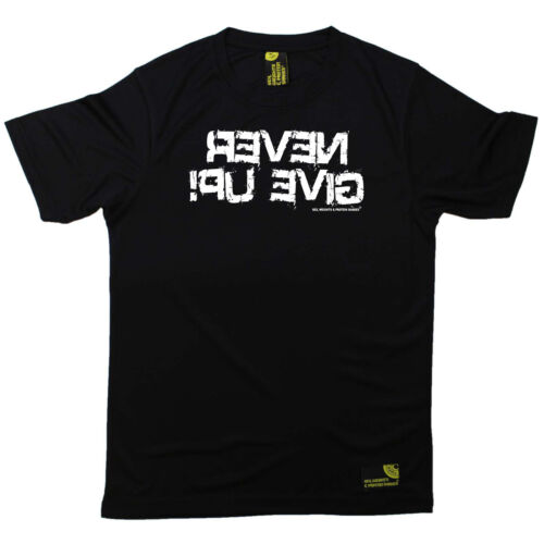 Never Give Up Gym Bodybuilding T-Shirt Funny Mens Sports Performance Tee
