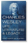 Charles Wesley: Life, Literature & Legacy by Epworth Press (Paperback, 2007)
