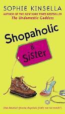 Shopaholic: Shopaholic and Sister by Sophie Kinsella (2004, Paperback)-YY-309