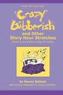Crazy Gibberish: And Other Story Hour Stretches by Naomi Baltuck (Paperback / softback, 2007)