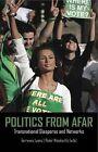 Politics from Afar: Transnational Diasporas and Networks by C Hurst & Co Publishers Ltd (Hardback, 2012)