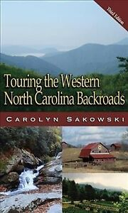 Touring-the-Western-North-Carolina-Backroads-Paperback-by-Sakowski-Carolyn