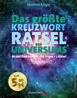 Das größte KreuzwortRätsel des Universums von Eberhard Krüger (2016, Gebundene Ausgabe)