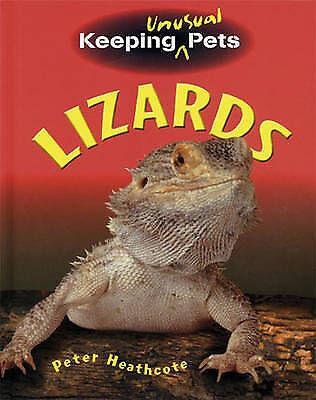 """VERY GOOD"" Heathcote, Peter, Lizards  (Keeping Unusual Pets), Book"