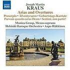 Joseph Martin Kraus - : Arias and Overtures (2014)