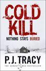 Cold Kill by P. J. Tracy (Hardback, 2016)