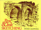 Pen and Ink Sketching by Peter Caldwell (Paperback, 1995)