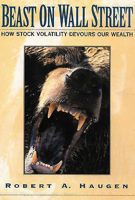 Beast on Wall Street by Haugen, Robert A.