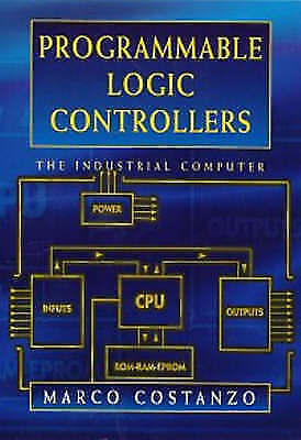 Programmable Logic Controllers by Marco Costanzo (Paperback, 1997)