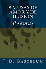 9 Musas de Amor y de Ilusion by Jesus Gastelum (2015, Paperback)