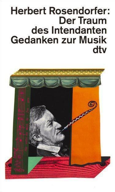 Schumann, Karl - Der Traum des Intendanten: Gedanken zur Musik /4