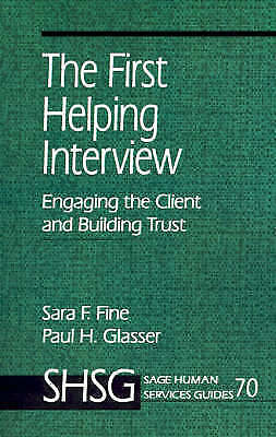 The First Helping Interview : Engaging the Client and Building Trust-ExLibrary