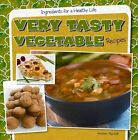 Very Tasty Vegetable Recipes 9781482405750 by Kristen Rajczak Hardback