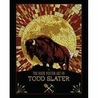 The Rock Poster Art of Todd Slater by Flood Gallery Publishing (Hardback, 2015)