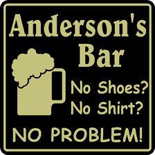 Personalized  Bar Sign Custom Name No Shoes No Shirt Beer Pub Gift #14