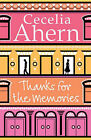Thanks for the Memories by Cecelia Ahern (Paperback, 2008)