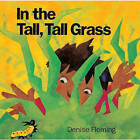 In the Tall, Tall Grass by Denise Fleming (Hardback, 1995)