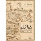 The Essex Hundred Histories by Andrew Summers (Paperback, 2015)