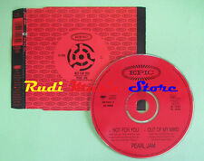 CD singolo Pearl Jam Not For You Epic – EPC 661203 2 EUROPE no lp mc vhs(S19)