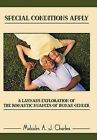 Special Conditions Apply: A Layman's Exploration of the Romantic Nuances of Human Gender by Malcolm A. J. Charles (Paperback, 2010)