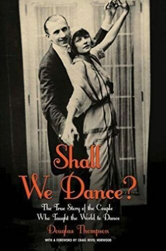 """1 of 1 - """"NEW"""" Douglas Thompson, Shall We Dance?: The True Story of the Couple Who Taught"""