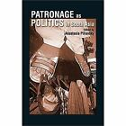 Patronage as Politics in South Asia by Cambridge University Press (Hardback, 2014)