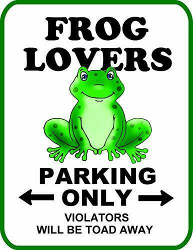 Frog Lovers Parking Only (v2) Violators Will Be Toad Away Funny Sign SP2579