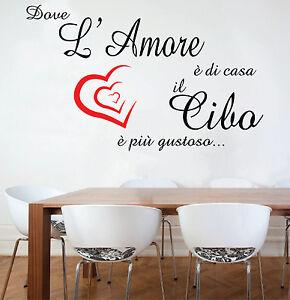 Wall stickers murali dove l 39 amore di casa cucina cibo muro parete frase decoro ebay - Stickers da parete personalizzati ...