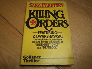 SARA-PARETSKY-KILLING-ORDERS-V-I-WARSHAWSKI-1985-HB-VG-NF-AUTHORS-3rd-BOOK-RARE