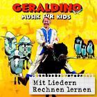 Mit Liedern Rechnen lernen von Geraldino (2009)