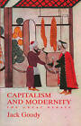 Capitalism and Modernity by Jack Goody (Paperback, 2004)