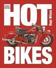 Hot Bikes by Hugo Wilson (Paperback / softback, 2014)