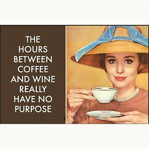 The-hours-between-coffee-and-wine-no-purpose-funny-fridge-magnet-ep