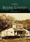 Boone County by Robert Schrage (Paperback / softback, 2006)