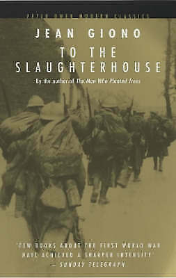 To the Slaughterhouse by Jean Giono (Paperback, 2003)