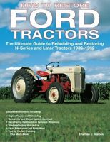 How To Restore Ford Tractors: The Ultimate Guide To Rebuilding And Restoring N-s on sale