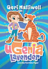 Ugenia Lavender and the Terrible Tiger by Geri Halliwell (Hardback, 2008)