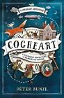 Cogheart by Peter Bunzl (Paperback, 2016)