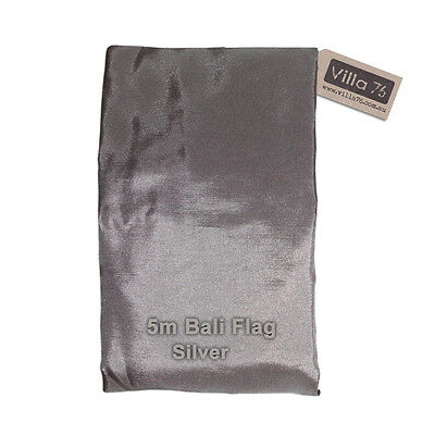 5M Bali Flag - SILVER Great for Weddings, Parties, Pools and Gardens