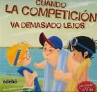 Cuando La Competicion Va Demasiado Lejos by Jennifer Moore-Mallinos (Paperback / softback, 2015)