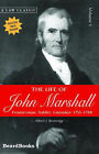 The Life of John Marshall: Vol 1: Frontiersman, Soldier, Lawmaker by Albert J. Beveridge (Paperback, 2000)