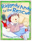 Raggedy Andy to The Rescue Book | Belinda Gallagher PB 1782094652 GDN