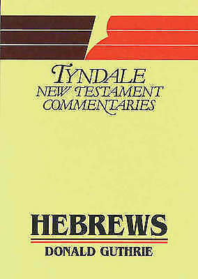 1 of 1 - Hebrews (Tyndale New Testament Commentaries), Acceptable, Guthrie, Donald, Book