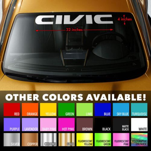 "HONDA CIVIC GEN 7 Windshield Banner Long Last Premium Vinyl Decal Sticker 32/""x4/"""